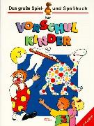 Cover-Bild zu Das große Spiel- und Spaßbuch für Vorschulkinder
