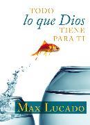 Cover-Bild zu Todo lo que Dios tiene para ti
