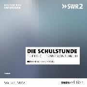 Cover-Bild zu Die Schulstunde (Audio Download) von Unruh, Franz Friedrich von