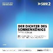 Cover-Bild zu Der Dichter des Sonnenkönigs (Audio Download) von Lotar, Peter
