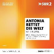 Cover-Bild zu Antonia rettet die Welt (Audio Download) von Zipse, Katrin