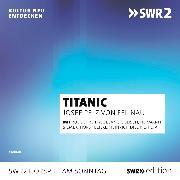 Cover-Bild zu Titanic (Audio Download) von Felinau, Josef Pelz von