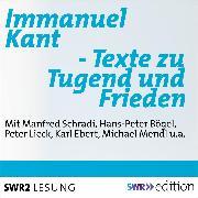 Cover-Bild zu Immanuel Kant - Texte zu Tugend und Frieden (Audio Download) von Kant, Immanuel