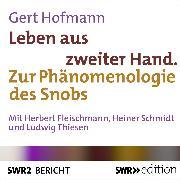 Cover-Bild zu Leben aus zweiter Hand (Audio Download) von Hofmann, Gert
