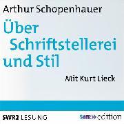 Cover-Bild zu Über Schriftstellerei und Stil (Audio Download) von Schopenhauer, Arthur