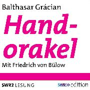 Cover-Bild zu Texte aus Handorakel (Audio Download) von Gracián, Baltasar