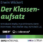 Cover-Bild zu Der Klassenaufsatz (Audio Download) von Wickert, Erwin