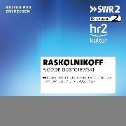 Cover-Bild zu Raskolnikoff (Audio Download) von Dostojewski, Fjodor