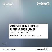 Cover-Bild zu Zwischen Idylle und Abgrund (Audio Download) von Zeller, Eva Christina