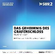 Cover-Bild zu Das Geheimnis im Grafenschloss (Audio Download) von Schaaf, Paul