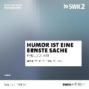 Cover-Bild zu Humor ist eine ernste Sache (Audio Download) von Schaaf, Paul