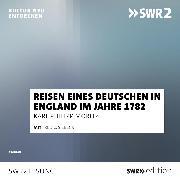 Cover-Bild zu Reise eines Deutschen in England im Jahre 1782 (Audio Download) von Moritz, Karl Philipp