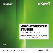 Cover-Bild zu Wachtmeister Studer (Audio Download) von Glauser, Friedrich