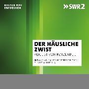 Cover-Bild zu Der häusliche Zwist (Audio Download) von Kotzebue, August von