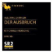 Cover-Bild zu Der Ausbruch (Audio Download) von Sarrazin, Albertine