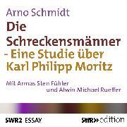 Cover-Bild zu Die Schreckensmänner (Audio Download) von Schmidt, Arno