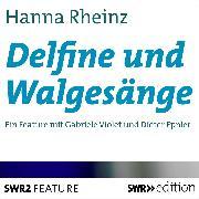 Cover-Bild zu Delfine und Walgesänge (Audio Download) von Rheinz, Hanna