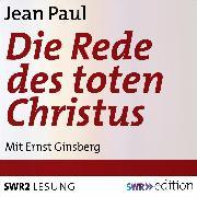 Cover-Bild zu Die Rede des toten Christus (Audio Download) von Paul, Jean