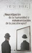 Cover-Bild zu ¿Neurotización de la humanidad o rehumanización de la psicoterapia? (eBook) von Frankl, Viktor