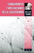 Cover-Bild zu Fundamentos y aplicaciones de la logoterapia (eBook) von Frankl, Viktor