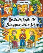 Cover-Bild zu Im Stuhlkreis die Adventszeit erleben von Erkert, Andrea
