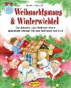 Cover-Bild zu Weihnachtsmaus & Winterwichtel von Erkert, Andrea