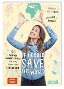 Cover-Bild zu If I could save the world von Sieglar, Jennifer