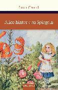Cover-Bild zu Carroll, Lewis: Alice hinter den Spiegeln