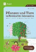 Cover-Bild zu Pflanzen und Tiere im Kreislauf der Jahreszeiten von Ernsten, Svenja