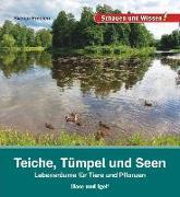 Cover-Bild zu Teiche, Tümpel und Seen von Ernsten, Svenja