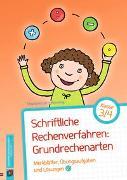 Cover-Bild zu Schriftliche Rechenverfahren: Grundrechenarten, Klasse 3/4 von Cech-Wenning, Stephanie