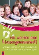 Cover-Bild zu Wir werden eine Klassengemeinschaft von Cech-Wenning, Stephanie