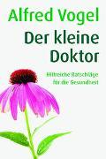 Cover-Bild zu Vogel, Alfred: Der kleine Doktor