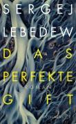 Cover-Bild zu Lebedew, Sergej: Das perfekte Gift (eBook)