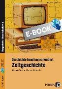 Cover-Bild zu Geschichte handlungsorientiert: Zeitgeschichte (eBook) von Breiter, Rolf