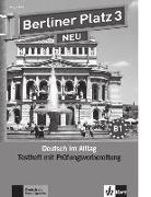 Cover-Bild zu Berliner Platz 3 NEU - Testheft mit Prüfungsvorbereitung 3 mit Audio-CD von Rodi, Margret (Hrsg.)