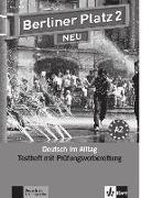 Cover-Bild zu Berliner Platz 2 NEU - Testheft mit Prüfungsvorbereitung 2 mit Audio-CD von Rodi, Margret