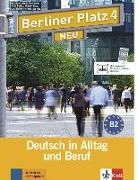 Cover-Bild zu Berliner Platz 4 NEU - Lehr- und Arbeitsbuch 4 mit 2 Audio-CDs von Rohrmann, Lutz
