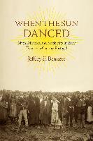 Cover-Bild zu When the Sun Danced (eBook) von Bennett, Jeffrey S.