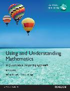Cover-Bild zu Using and Understanding Mathematics: A Quantitative Reasoning Approach: Global Edition von Bennett, Jeffrey O.
