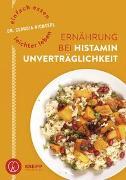 Cover-Bild zu Einfach essen - leichter leben Ernährung bei Histaminunverträglichkeit von Nichterl, Claudia