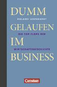 Cover-Bild zu Wirtschaftsgeschenkbuch Dumm gelaufen im Business - Cornelsen Scriptor