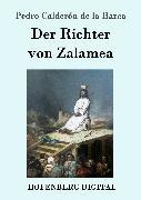 Cover-Bild zu Der Richter von Zalamea (eBook) von Barca, Pedro Calderón de la