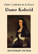 Cover-Bild zu Dame Kobold (eBook) von Barca, Pedro Calderón de la
