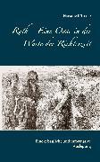 Cover-Bild zu Ruth - Eine Oase in der Wüste der Richterzeit (eBook) von Tremp, Hansruedi