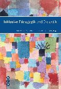 Cover-Bild zu Inklusive Pädagogik und Didaktik (eBook) von Kunz, André