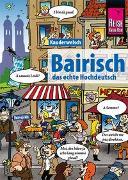 Cover-Bild zu Kölbl, Richard: Bairisch - das echte Hochdeutsch