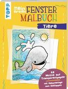 Cover-Bild zu Mein erstes Fenster-Malbuch Tiere von Schwab, Ursula
