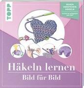 Cover-Bild zu Häkeln lernen Bild für Bild von Schwab, Ursula