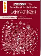 Cover-Bild zu Vorlagenmappe Fensterdeko mit dem Kreidemarker - Weihnachtszeit von Schwab, Ursula